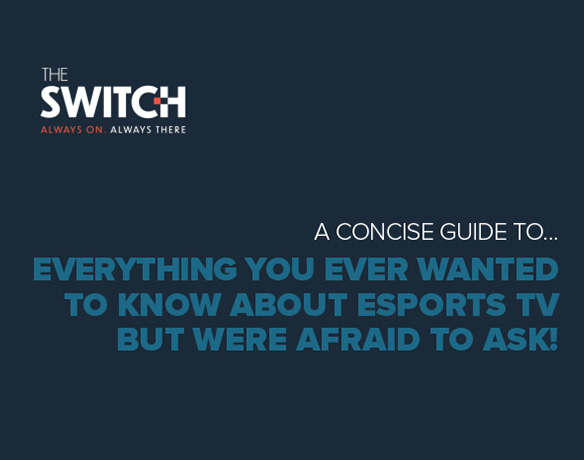 The Switch - Vision - Esports